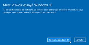 Désisntaller windows 10 et revenir à windows 7 ou 8